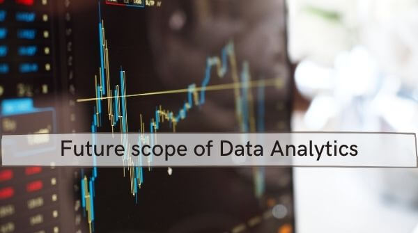 The image depicts the future scope of data analysis in India with good career option in data analytics and data analytics jobs. There is wide array of data analytics jobs for freshers.