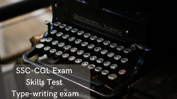 Type-writing skills test, conduction of exams- the Staff Selection Commission takes this test for the recruitment in the Central Government