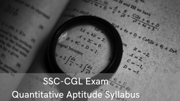 Syllabus for quantitative aptitude for competitive exams under the Staff Selection Commission