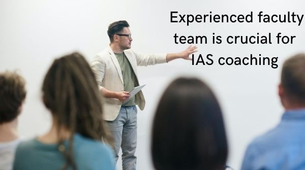 A good faculty is really an important basis to choose best IAS coaching institute and one of the tips to choose best ias coaching