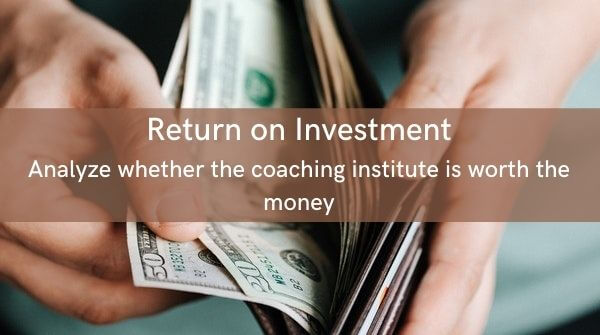 Comparing the fee structure is one of the important tips to choose any coaching