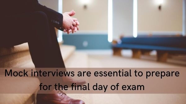 Mock interviews let you prepare beforehand which is an essential feature and an important aspect  to prepare for Civil Services