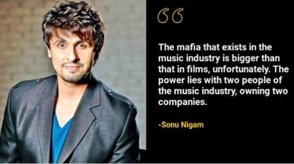 Music industry is also a part of Bollywood and nepotism prevails in both industries.