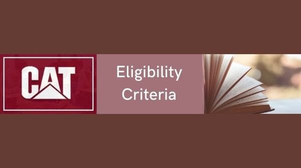 Pens down essentials of CAT exam and importance of knowing eligibility criteria for applying for CAT exam.