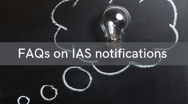 FAQ section for IAS Notification