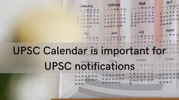 Keep track of UPSC Notifications with the help of UPSC calendar