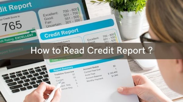 Detail information about how to read credit report and its five sections in it.