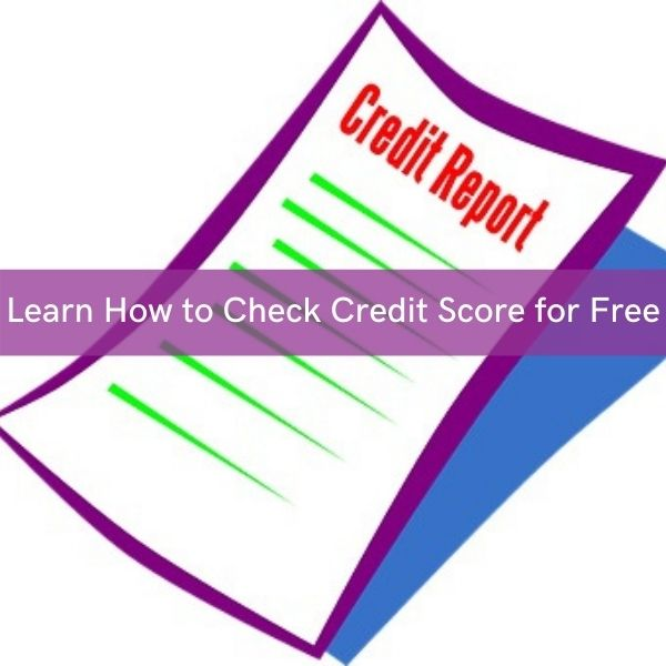 Step by step information about how to check CIBIL Score for free.