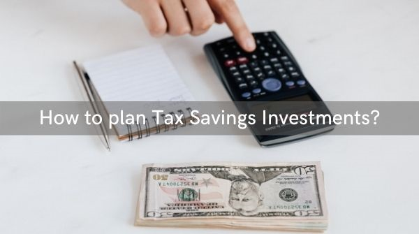 The tax-payers can follow some tips to plan the tax saving for the year and make a wise decision while investing.