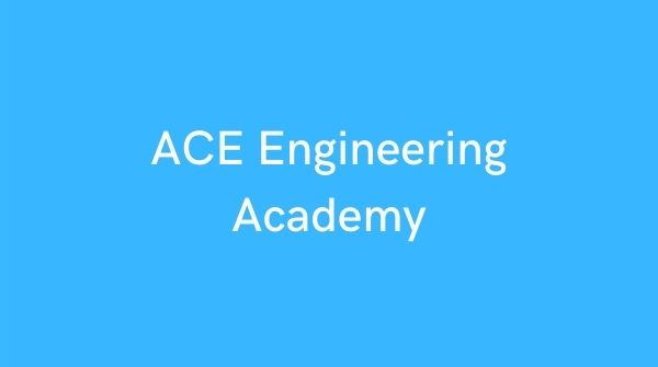 ACE Engineering Academy for competitive exam prep like GATE