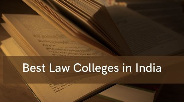 Best law colleges in India for your career ahead.