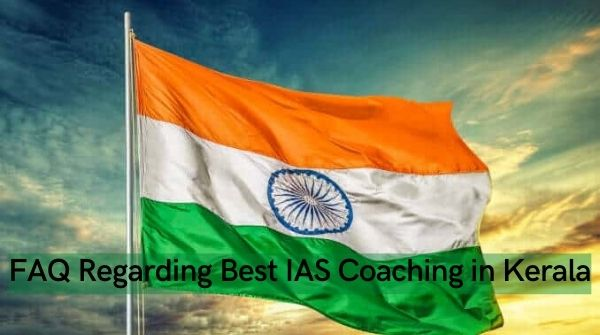 Frequently asked question regarding Best IAS Coaching in Kerala.