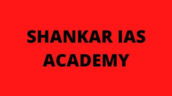 Shankar IAS academy is the Best & Top UPSC, IAS Coaching centre or academy in Coimbatore.